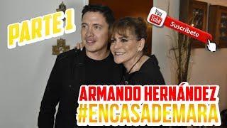 #EnCasaDeMara | Armando Hernández | Parte 1 YouTube Videos