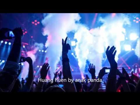 Huang Huen house music dugem remix