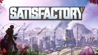 """SATISFACTORY 