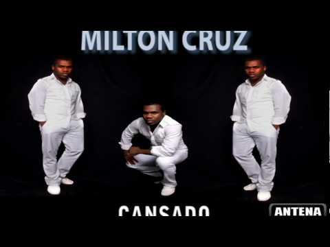 Milton Cruz - Cansado (EXCLUSIVE)