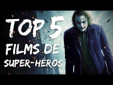 TOP 5 - Films de super-héros