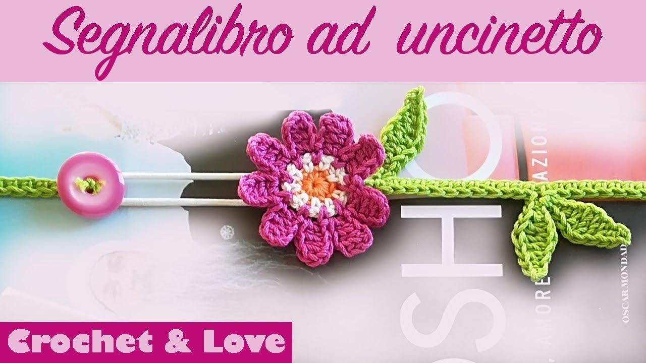 Tutorial Segnalibro Ad Uncinetto Con Fiore E Foglie Elastico