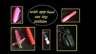 Wish App Haul Sex Toy Edition