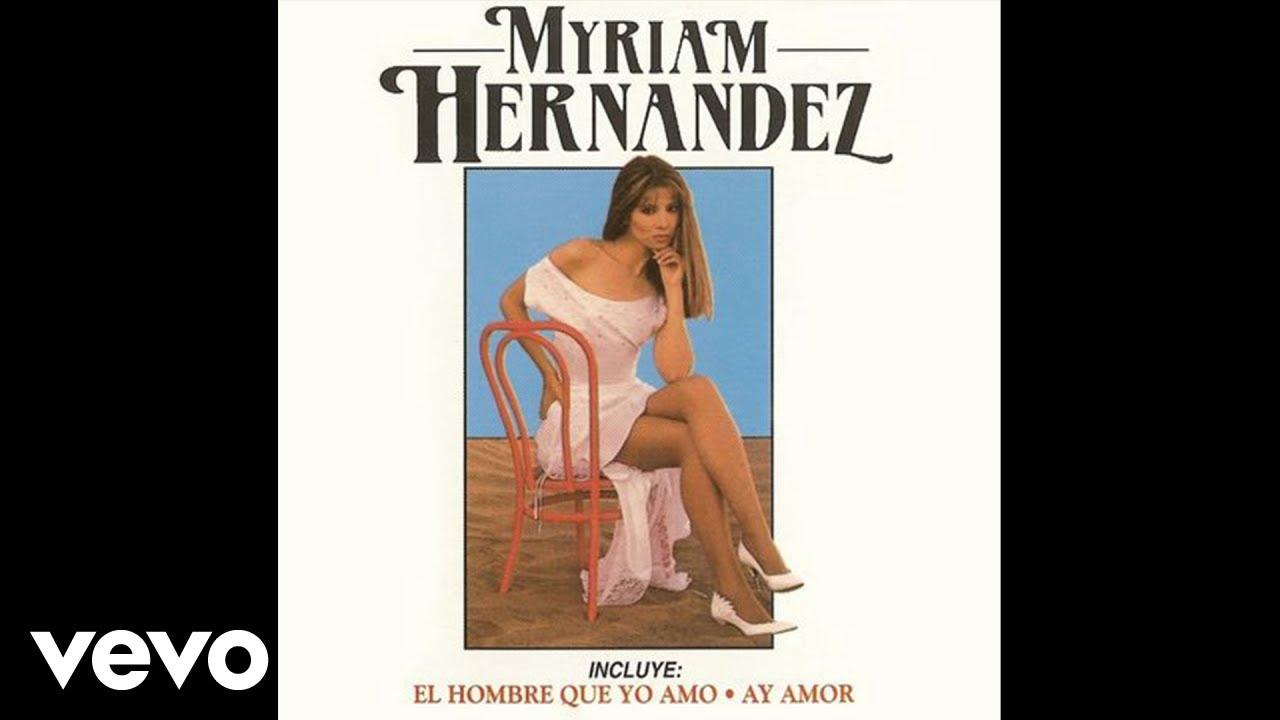 Myriam hernández el hombre que yo amo
