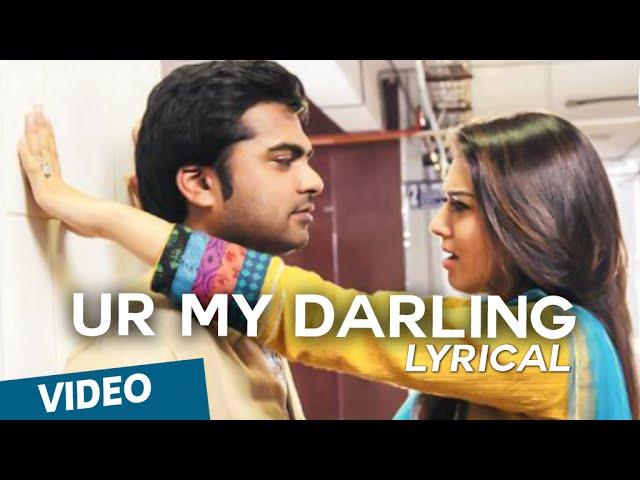UR My Darling Song with Lyrics   Vaalu   STR   Hansika Motwani   Thaman