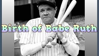 Candy Bar Story- Birth Of Babe Ruth