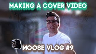 How To Make Covers For Songs | Green Day vid (Punk Cover Moose Vlog)