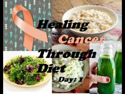 Healing cancer though diet: 1