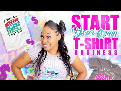 start-your-tshirt-business-today-|-step-by-step-how-to-start-a-t-shirt-business-|-4-way-tutorial