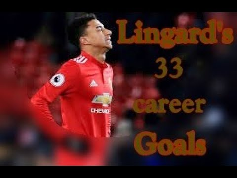 Jesse Lingard -  All 33 Goals in Career  for Manchester United, Birmingham, Brighton & Derby
