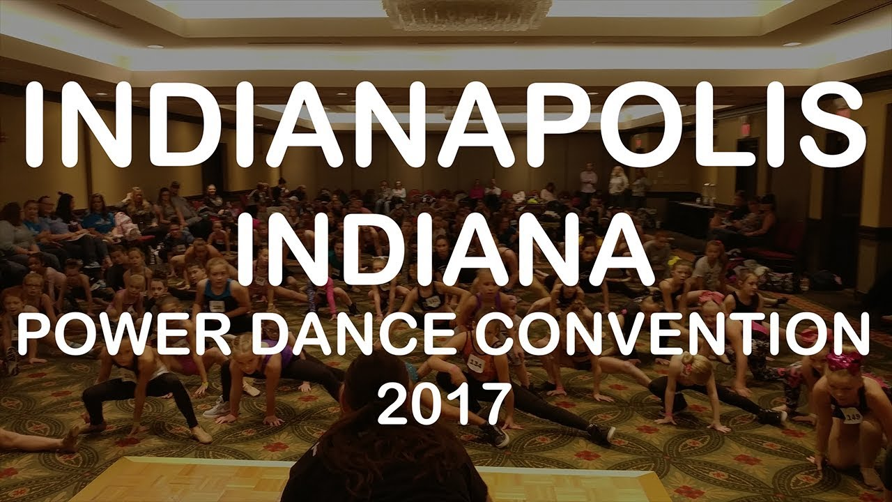 Power Dance Convention | Indianapolis, Indiana 2017