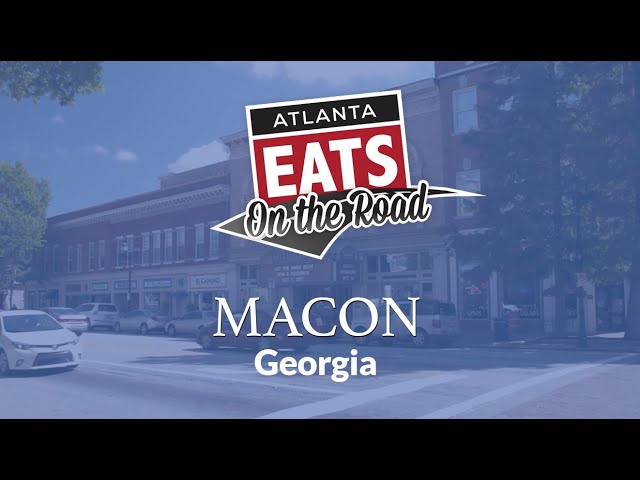 On the Road - Macon, GA | Atlanta Eats