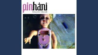 Pinhani - Hikayeler Tükendi