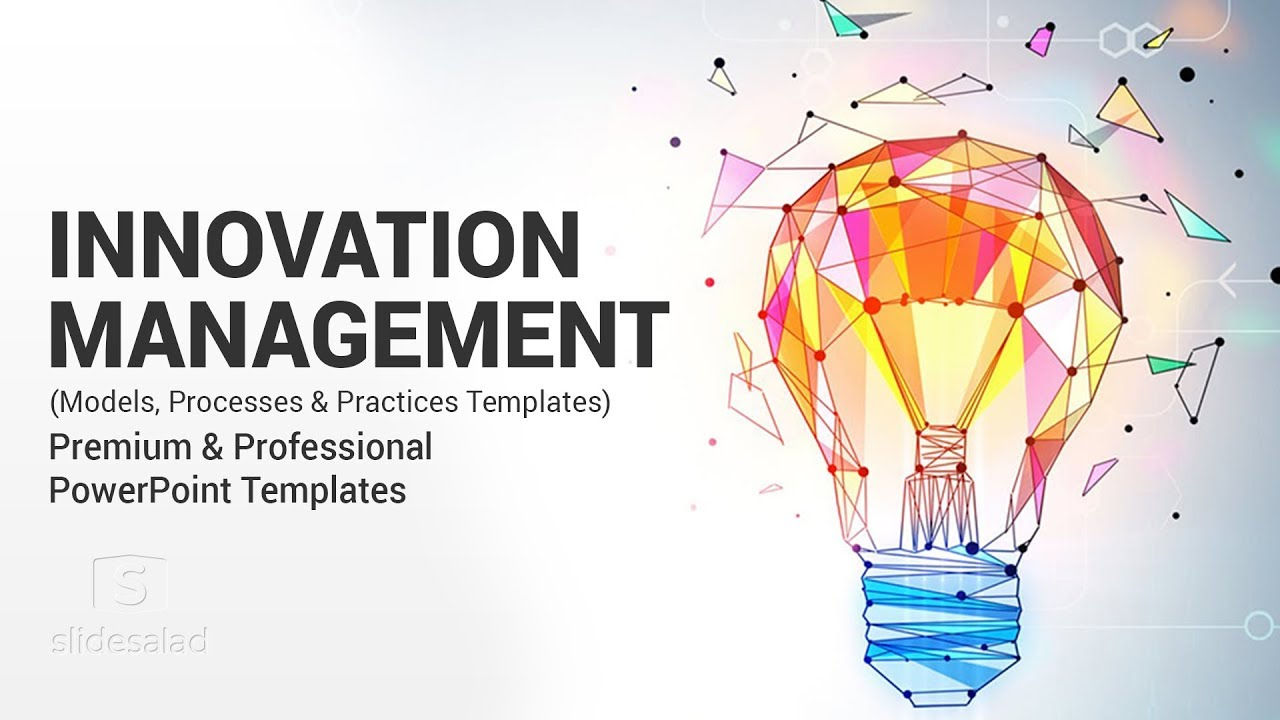 Best Key Innovation Management Models And Practices Powerpoint Templates Youtube