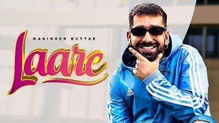 Laare - Maninder Buttar | Jaani | New Punjabi Song | Latest Punjabi Songs 2019 | Pachtaoge |Gabruu