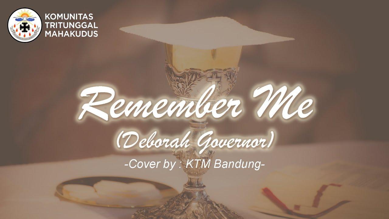 Remember Me (Deborah Govenor) - Cover by KTM Bandung