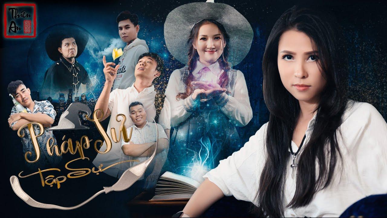 Nhạc chế PHÁP SƯ TẬP SỰ | Thiên An, Mi Ngân | Apprentice Magician Musical Video