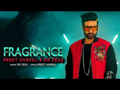 Fragrance | Preet Harpal | Dr. Zeus | Latest Punjabi Songs 2020