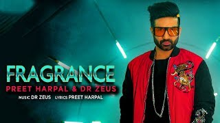Fragrance Preet Harpal Free MP3 Song Download 320 Kbps