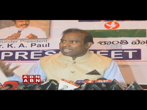 KA Paul Press Meet over YS Jagan and KTR Meeting LIVE | ABN LIVE