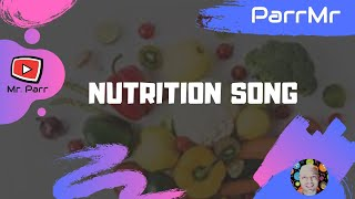 Nutrition Song