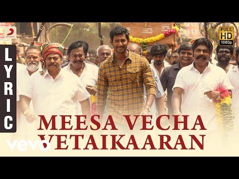 Meesa Vecha Vetaikaaran Tamil Lyric   Vishal   Yuvanshankar Raja, N Lingusamy