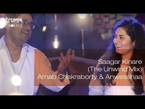 Saagar Kinare (The Unwind Mix)  I Arnab Chakraborty & Anwesshaa Mp3