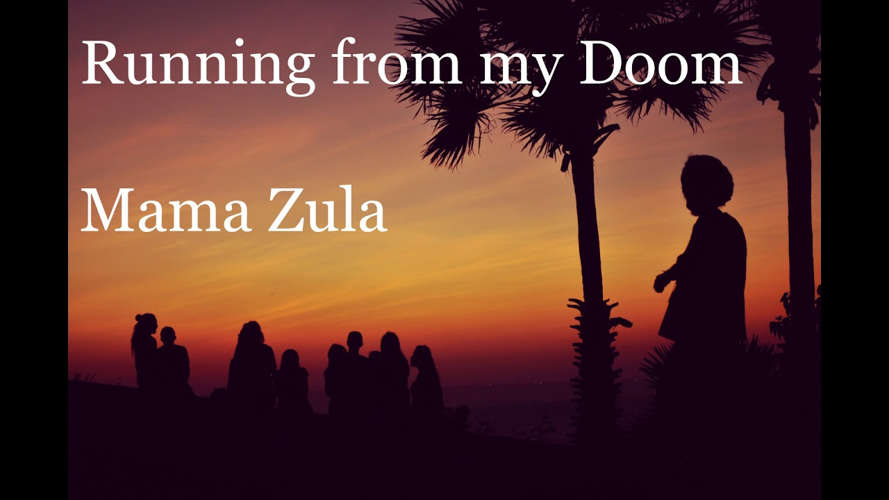 Música Reggae: Running from My Doom - Mama Zula - YouTube