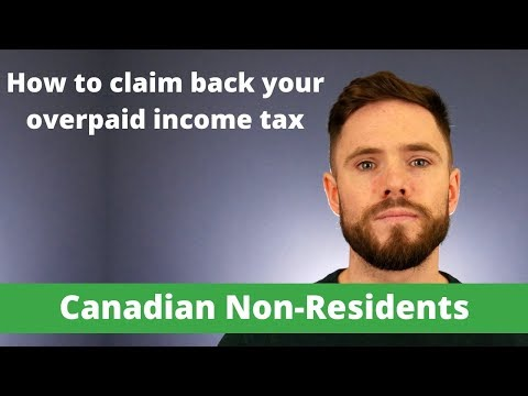 Worked In Canada? You Likely Overpaid Tax