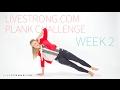 LIVESTRONG.COM Plank Challenge Week 2