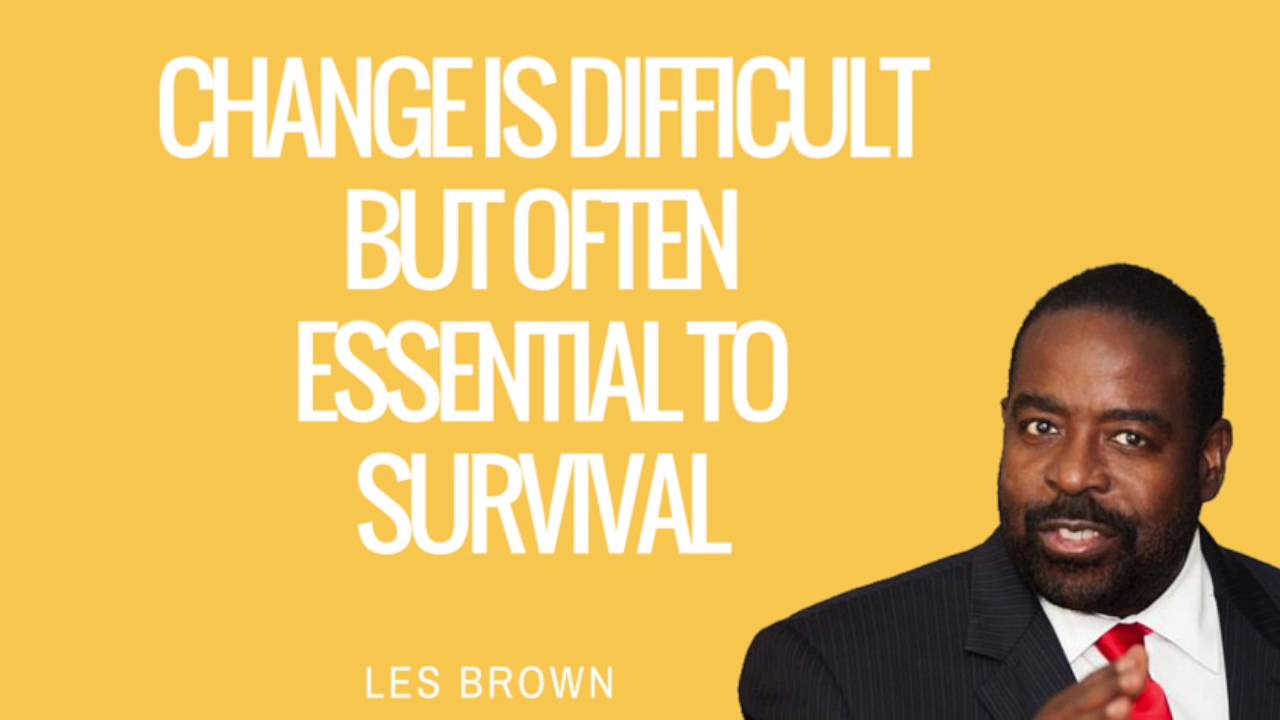 Les Brown Quotes Les Brown Quotes  9 Wednesdaywisdom Quotes  Youtube