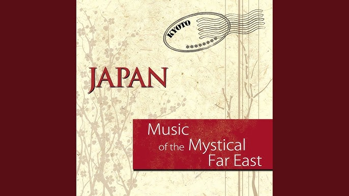 Music of the Mystical Far East: Japan - YouTube