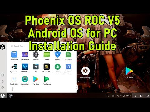 Phoenix OS Roc v5 for PC Installation Guide 2019 X86 X64 - YouTube