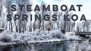 Steamboat Springs KOA 🏕 & that Yampa River Life💧❄️🌨 Full Time RV Winter Camping