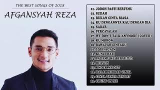 😍 [Best Songs] Penyusunan lagu-lagu terbaik dari Afgansyah Reza 😍