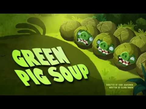 Злые птички Angry Birds Toons 1 сезон 27 серия Суп из зелёных свиней все серии подряд