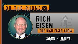 Rich Eisen Talks Mahomes, Jalen Ramsey, Patriots & More with Dan Patrick | Full Interview | 10/18/19