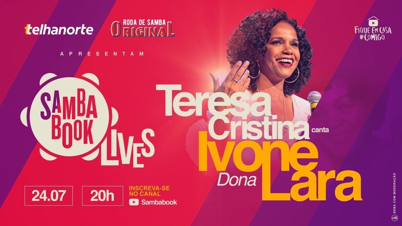 Sambabook Lives: Teresa Cristina canta Dona Ivone Lara