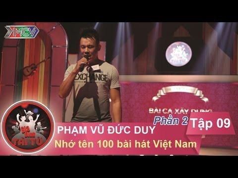 Thử thách nhớ tên 100 bài hát Việt Nam - GĐ anh Phạm Vũ Đức Duy | GĐTT - Tập 9 | 15/11/2015