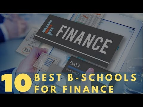 10 Best Business Schools For Finance
