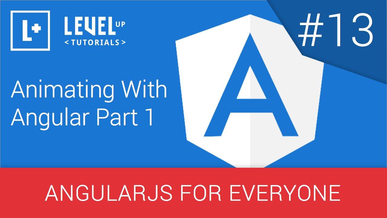 angularjs for everyone tutorial #13 - animating with angular part 1