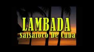 Lambada - Salsaloco de Cuba - Dance Song & Group Dance Music