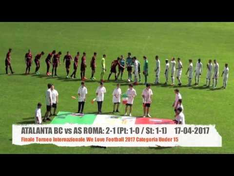 Atalanta BC vs AS Roma: 2-1 Finale We Love Football U15 Highlights 17-04-2017