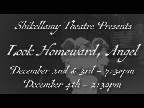 "Shikellamy Theatre Presents: ""Look Homeward, Angel"""