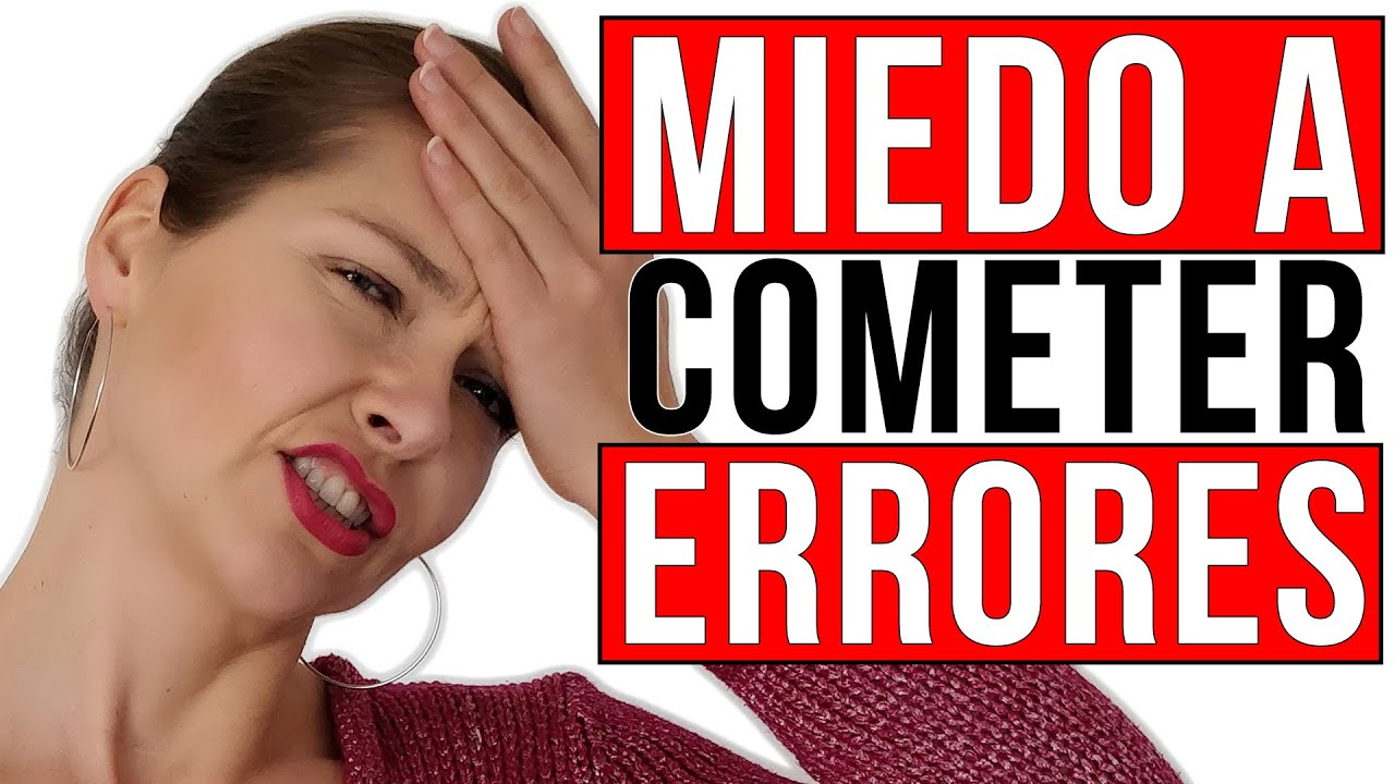 Miedo a cometer errores (HABLAR ESPAÑOL)