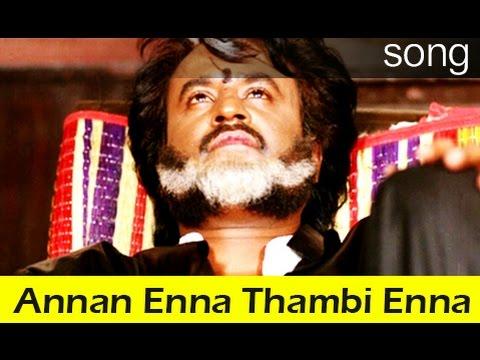Rajinikanth Hits - Annan Enna Thambi Enna HD Song...