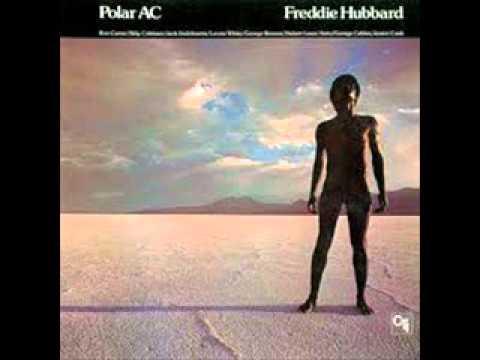 Freddie Hubbard- Polar AC