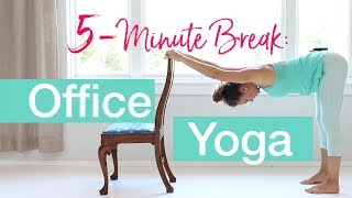 5-Minute Break - Office Yoga