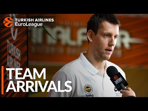 Team Arrivals: Fenerbahce Beko Istanbul