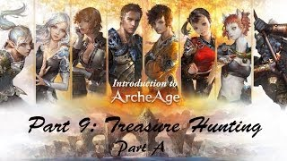 -New- Introduction to ArcheAge Online 9: Undersea Treasure Hunting! (Part A)